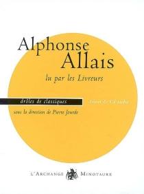 Alphonse Allais : livre et CD audio - AlphonseAllais
