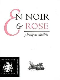 En noir et rose : 3 érotiques illustrés -