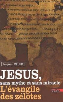 L'Evangile des zélotes - JacquesMeurice