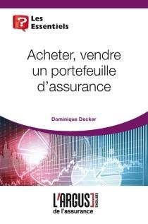 Acheter, vendre un portefeuille d'assurance - DominiqueDecker