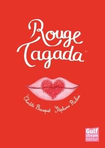 Rouge Tagada - CharlotteBousquet
