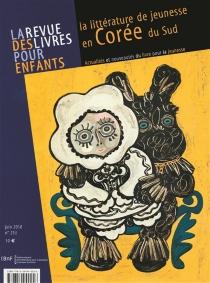 Revue des livres pour enfants (La), n° 253 -