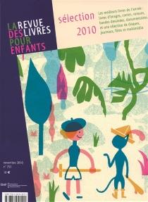 Revue des livres pour enfants (La), n° 255 -