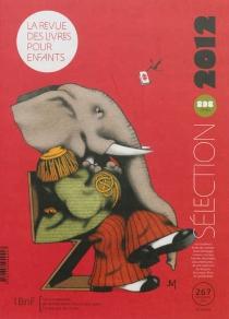 Revue des livres pour enfants (La), n° 267 -