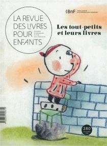 Revue des livres pour enfants (La), n° 280 -