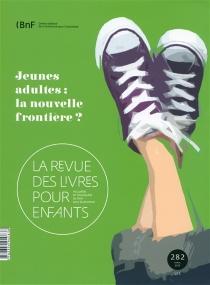 Revue des livres pour enfants (La), n° 282 -