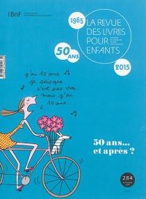 Revue des livres pour enfants (La), n° 284 -