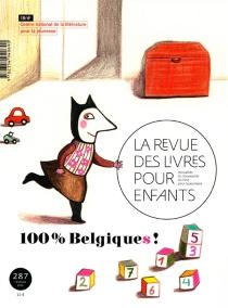 Revue des livres pour enfants (La), n° 287 -