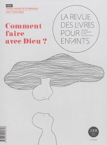 Revue des livres pour enfants (La), n° 288 -