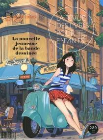 Revue des livres pour enfants (La), n° 289 -