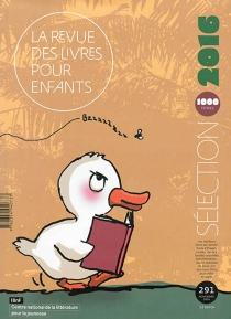 Revue des livres pour enfants (La), n° 291 -