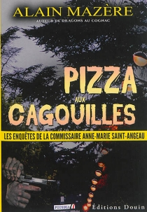 Les enquêtes de la commissaire Anne-Marie Saint-Angeau - AlainMazère