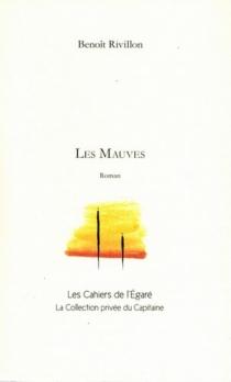 Les mauves - BenoîtRivillon