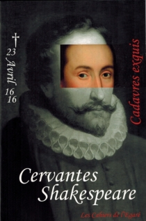 Cervantès Shakespeare : cadavres exquis -