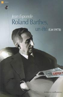 Roland Barthes, un été (Urt 1978) : récit - JeanEsponde