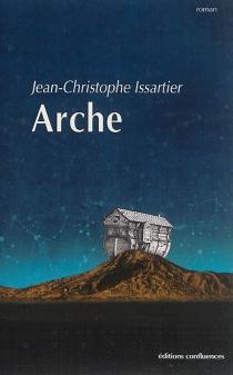 Arche - Jean-ChristopheIssartier
