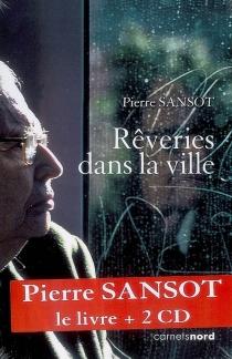 Rêveries dans la ville - PierreSansot