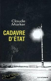 Cadavre d'État - ClaudeMarker