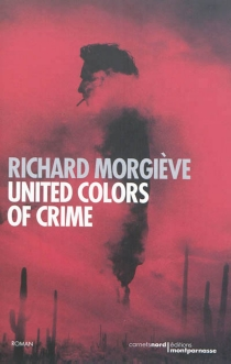 United colors of crime - RichardMorgiève