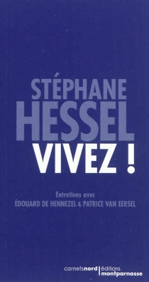 Vivez ! : entretiens avec Edouard de Hennezel et Patrice van Eersel - Edouard deHennezel