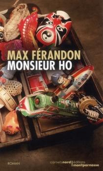 Monsieur Ho - MaxFérandon