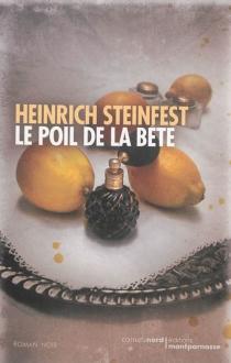 Le poil de la bête - HeinrichSteinfest