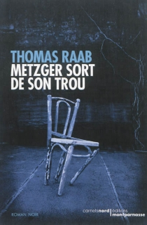 Metzger sort de son trou - Thomas Raab