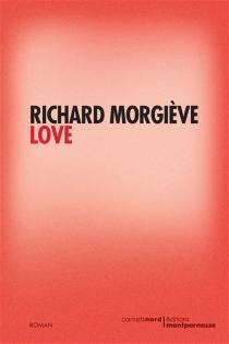 Love - RichardMorgiève