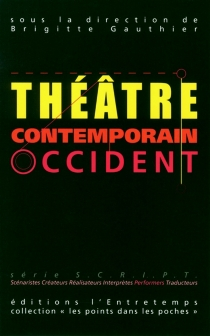 Théâtre contemporain : Orient-Occident -