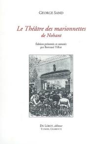 Le théâtre des marionnettes de Nohant - GeorgeSand