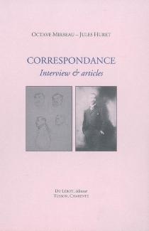 Correspondance : interview et articles - JulesHuret