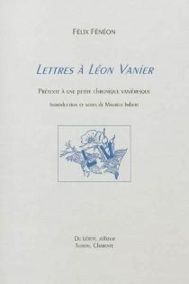 Lettres à Léon Vanier : prétexte à une petite chronique vanièresque - FélixFenéon