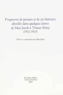Fragments de pensées et de vie littéraire dévoilés dans quelques lettres de Max Jacob à Tristan Rémy : 1922-1923 - MaxJacob
