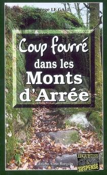 Coup fourré dans les monts d'Arrée - SergeLe Gall