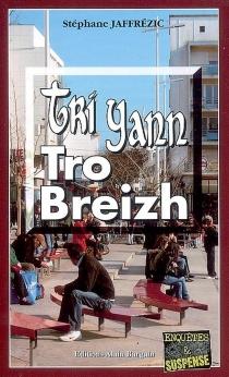 Tri Yann tro Breizh - StéphaneJaffrézic