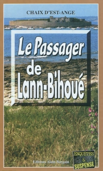 Le passager de Lann-Bihoué - Chaix d'Est-Ange