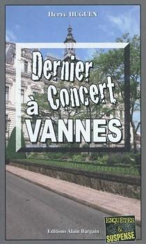 Dernier concert à Vannes - HervéHuguen