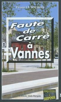 Faute de carre à Vannes - FirminLe Bourhis