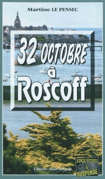 32 octobre à Roscoff - MartineLe Pensec
