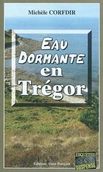Eau dormante en Trégor - MichèleCorfdir