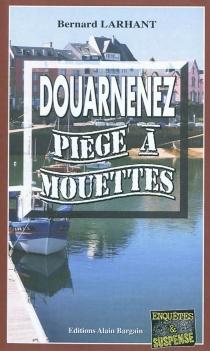 Douarnenez, piège à mouettes - BernardLarhant
