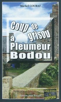 Coup de grisou à Pleumeur-Bodou - MichelCourat