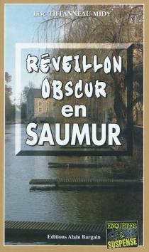 Réveillon obscur en Saumur - LiseTiffanneau-Midy
