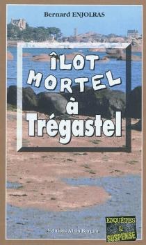 Ilôt mortel à Trégastel - BernardEnjolras
