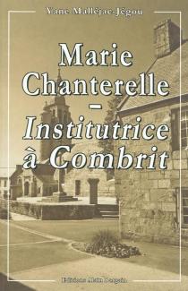 Marie Chanterelle, institutrice à Combrit - YaneMalléjac-Jégou