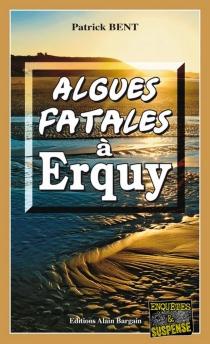 Algues fatales à Erquy - PatrickBent