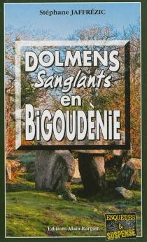 Dolmens sanglants en Bigoudènie - StéphaneJaffrézic