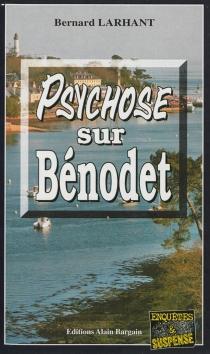 Psychose sur Bénodet - BernardLarhant