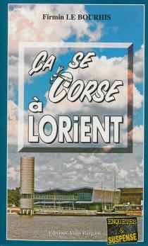 Ca se corse à Lorient - FirminLe Bourhis