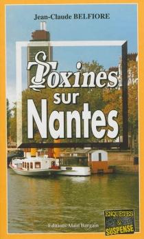 Toxines sur Nantes - Jean-ClaudeBelfiore